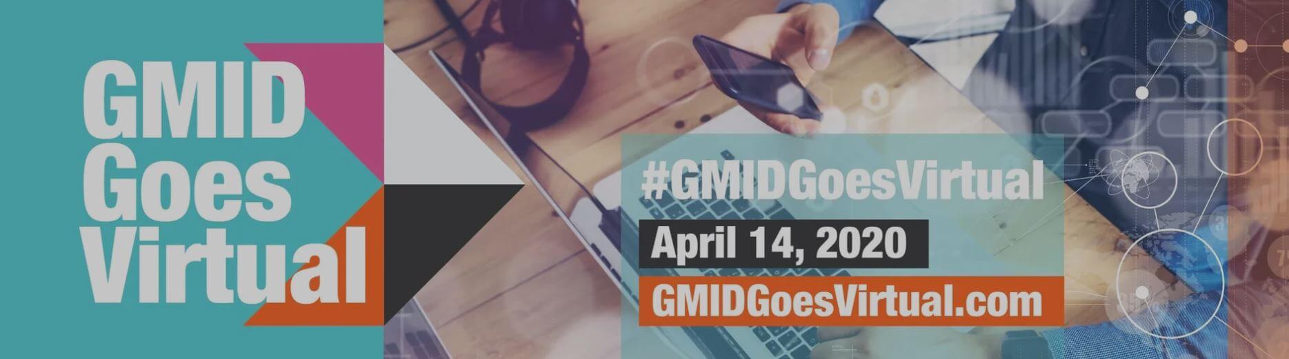 GMID Goes Virtual
